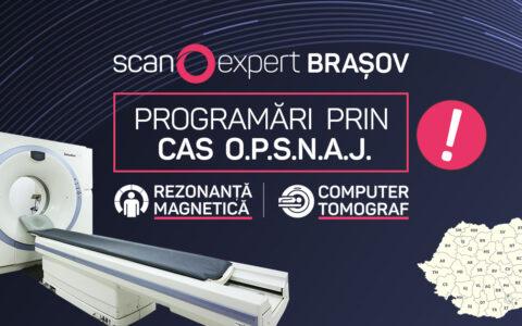Septembrie 2020: Scanexpert Brașov efectuează programări prin CAS O.P.S.N.A.J. pentru investigațiile de tip RMN și Computer Tomograf