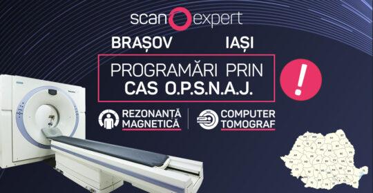 Noiembrie 2020: Scanexpert Brașov și Iași efectuează programări prin CAS O.P.S.N.A.J. pentru investigațiile de tip RMN și Computer Tomograf
