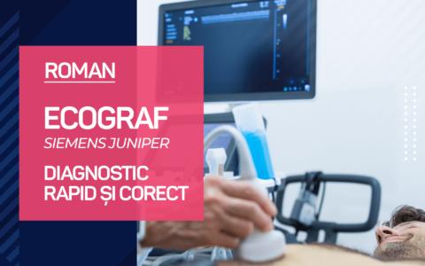 NOU! Scanexpert Roman – Ecograful Siemens Juniper, calea spre un diagnostic rapid și corect